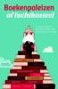 Siebe  Huizinga, Jaap  Broersma,Boekenpaleizen of luchtkasteel