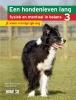 <b>Martine  Burgers, Sam  Turner</b>,Een hondenleven lang fysiek en mentaal in balans Deel 3: Je senior vervolgt zijn weg