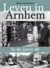 <b>Kees  Gerritsen</b>,Leven in Arnhem in de jaren 40
