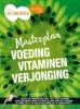 ,Masterplan voeding, vitaminen, verjonging
