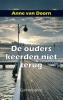 <b>Anne van Doorn</b>,De ouders keerden niet terug
