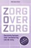 Marianne  Kock ,Zorg over zorg