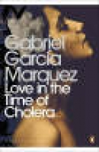 Gabriel,Garcia Marquez Love in the Time of Cholera