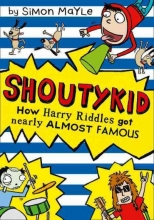 Mayle, Simon How Harry Riddles Got Nearly Almost Famous