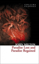 John Milton Paradise Lost and Paradise Regained