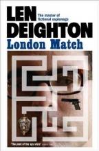 Len Deighton London Match