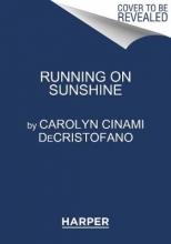 Carolyn DeCristofano Running on Sunshine