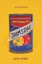 Katie Henry Let`s Call It a Doomsday