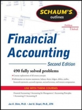 Shim, Jae K., Ph.D.,   Siegel, Joel G., Ph.D. Schaum`s Outlines Financial Accounting