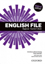 English File: Beginner. Teacher`s Book with Test and Assessment CD-ROM