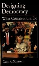 Sunstein, Cass R. Designing Democracy