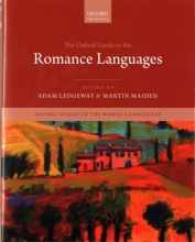 Ledgeway, Adam The Oxford Guide to the Romance Languages