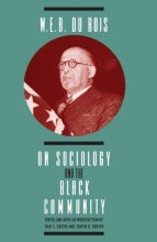 Dubois, W E W E B Dubois on Sociology & the Black Community