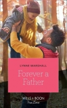 Marshall, Lynne Forever A Father