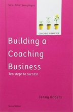 Jenny Rogers Building a Coaching Business: Ten steps to success 2e