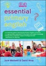 Jane Medwell,   David Wray Essential Primary English