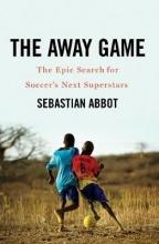 Abbot, Sebastian The Away Game
