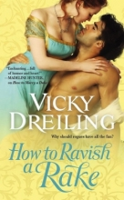 Dreiling, Vicky How to Ravish a Rake
