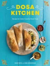 Patel, Nash,   Scheintaub, Leda Dosa Kitchen