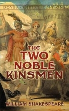 Shakespeare, William The Two Noble Kinsmen