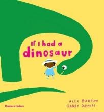 Gabby,Dawnay If I Had a Dinosaur