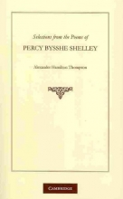 Percy Bysshe Shelley,   A. Hamilton Thompson Selections from the Poems of Percy Bysshe Shelley