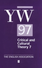 McGowan, Kate The Year`s Work 1997 in Critical and Cultural Theory 7
