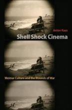 Kaes, Anton Shell Shock Cinema
