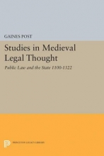 Post, Gaines Studies in Medieval Legal Thought - Public Law and the State 1100-1322