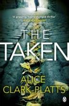 Clark-Platts, Alice The Taken