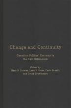 Mark P. Thomas,   Leah F. Vosko,   Carlo Fanelli,   Olena Lyubchenko Change and Continuity