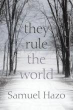 Hazo, Samuel They Rule the World