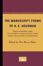 The Manuscript Poems of A.E. Housman