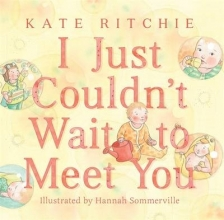 Ritchie, Kate I Just Couldn`t Wait to Meet You