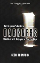Geoff Thompson Beginners Guide to Darkness