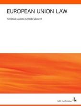 Dadomo, Christian,   Quenivet, Noelle European Union Law