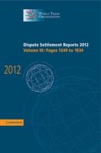 World Trade Organization Dispute Settlement Reports 2012