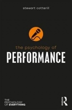 Stewart T. (University of Winchester, UK) Cotterill The Psychology of Performance