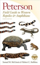 Stebbins Robert C. Stebbins,   McGinnis Samuel M. McGinnis Peterson Field Guide to Western Reptiles & Amphibians, Fourth Edition