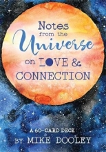 Dooley, Mike Notes from the Universe on Love & Connection