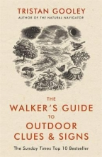 Tristan Gooley The Walker`s Guide to Outdoor Clues and Signs