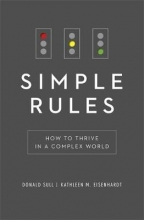 Kathy Eisenhardt,   Donald Sull Simple Rules