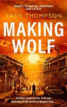 Tade Thompson Making Wolf