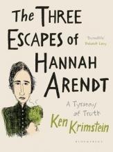 Krimstein, Ken Three Escapes of Hannah Arendt