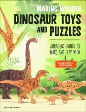 Judy Peterson Making Wooden Dinosaur Toys and Puzzles