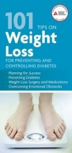 Anne, M.S., R.D., B.C.-A.D.M., C.D.E. (University of Canberra Australia) Daly,   Linda Delahanty,   Judith Wylie-Rosett 101 Tips on Weight Loss for Preventing and Controlling Diabetes