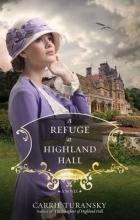Turansky, Carrie A Refuge at Highland Hall