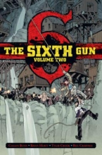 Bunn, Cullen The Sixth Gun Deluxe Edition Volume 2