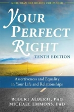 Dr. Robert Alberti,   Michael L. Emmons Your Perfect Right, 10th Edition