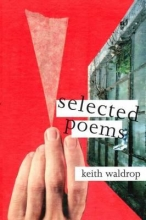 Waldrop, Keith Selected Poems